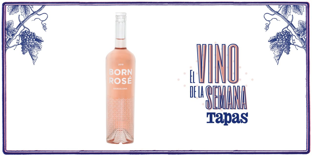 Born Rosé, el vino de la semana para la revista Tapas